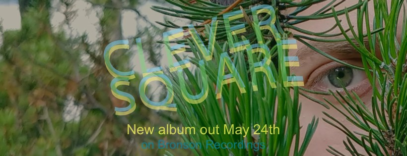"""Clever Square: """"Cringe"""", fuori oggi e in anteprima video su Rumore, è il primo singolo estratto dal nuovo album in arrivo il 24 maggio su Bronson Recordings"""