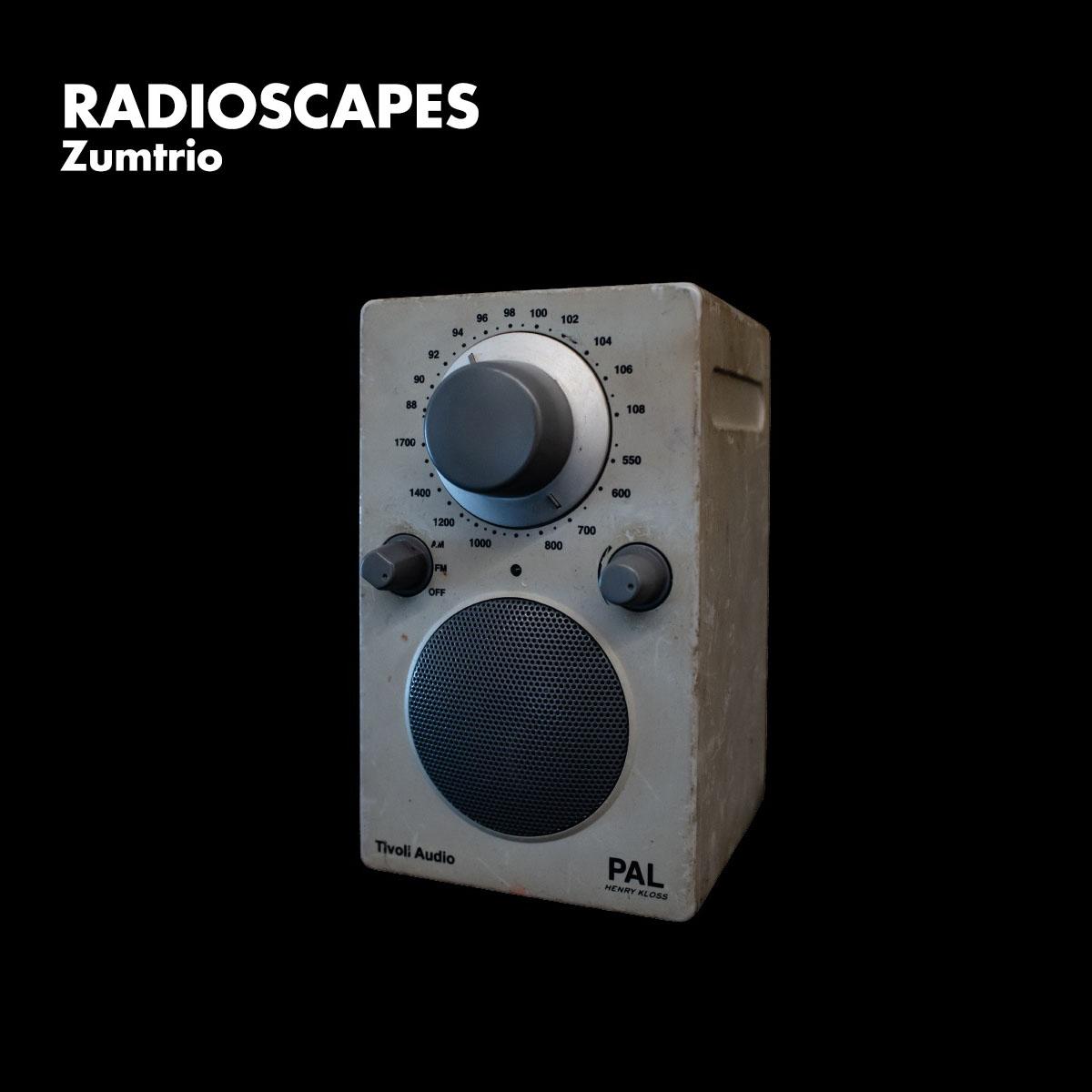 "Zumtrio – ""Radioscapes"""