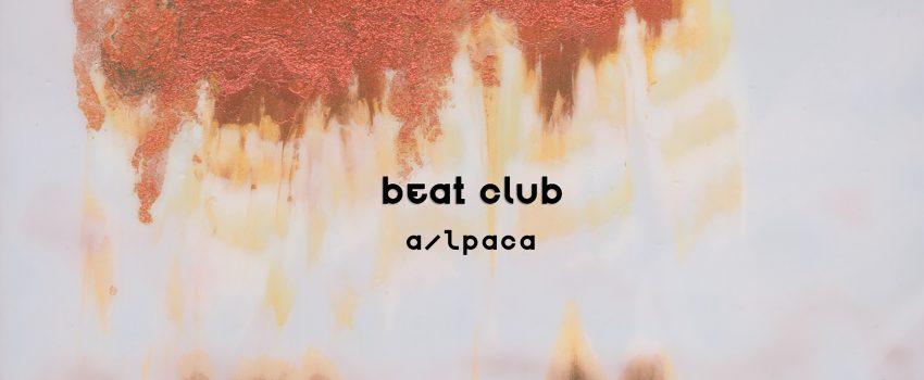 """""""Make It Better"""" èil primo album degli a/lpaca, in uscita il 19 marzo 2021 per WWNBB/Sulatron/Sour Grapes e anticipato oggi dal singolo """"Beat Club"""""""